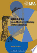 Episodes from the Early History of Mathematics - Asger Aaboe ...